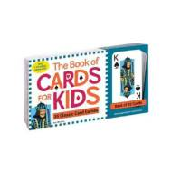 Monument The Book of Cards for Kids: 35 Classic Card Games (9780761148005)