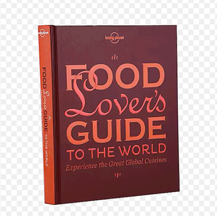 Monument Food Lover's Guide to the World: Experience the Great Global Cuisines(9781743210208)